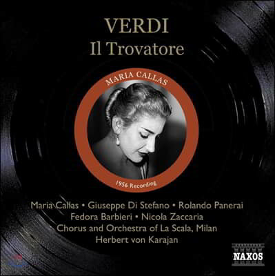 Maria Callas 베르디: 일 트로바토레 (Verdi: Il Trovatore)