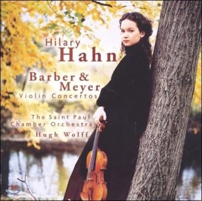 Hilary Hahn 바버 / 메이어: 바이올린 협주곡 (Barber / Meyer: Violin Concertos) 힐러리 한