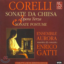 Corelli : Sonate Da Chiesa Op.3 & Sonate Postume : Enrico GattiㆍEnsemble Aurora