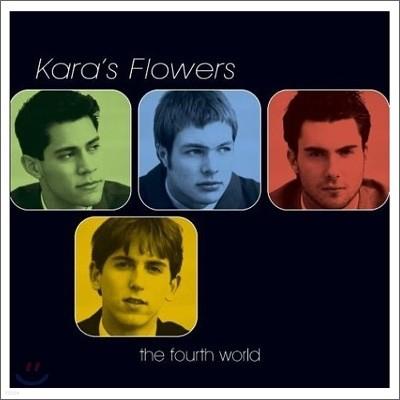 Kara's Flowers - The Fourth World