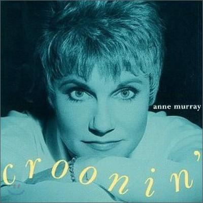 Anne Murray - Croonin