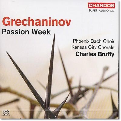 Charles Bruffy 그레차니노프: 수난 주간 (Grechaninov: Passion Week Op.58)