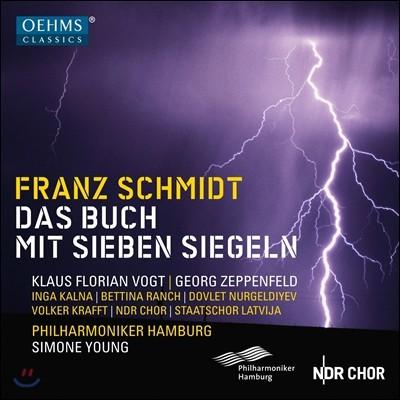 Simone Young 프란츠 슈미트: 일곱 봉인의 서 (Franz Schmidt: Das Buch mit Sieben Siegeln) 시모네 영, 함부르크 필하모니커, 클라우스 플로리안 포그트