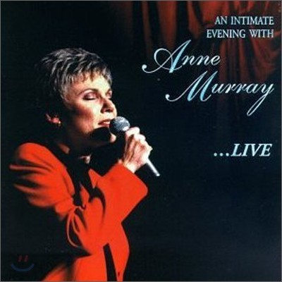 Anne Murray - Intimate Evening With Anne Murray...Live