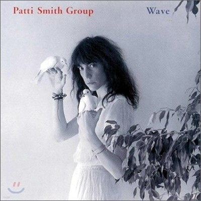 Patti Smith Group - Wave