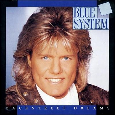 Blue System - Backstreet Dreams