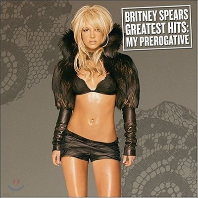 Britney Spears - My Prerogative: The Greatest Hits
