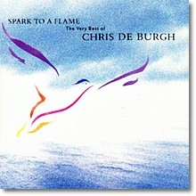 Chris De Burgh - Spark To A Flame - The Very Best Of(수입)