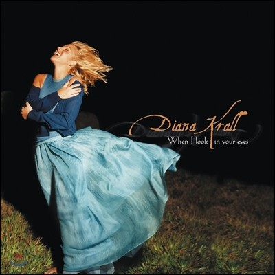 Diana Krall (다이애나 크롤) - When I Look in Your Eyes [2LP]
