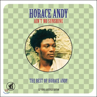 Horace Andy (호레이스 앤디) - Ain't No Sunshine: The Best Of [2LP]