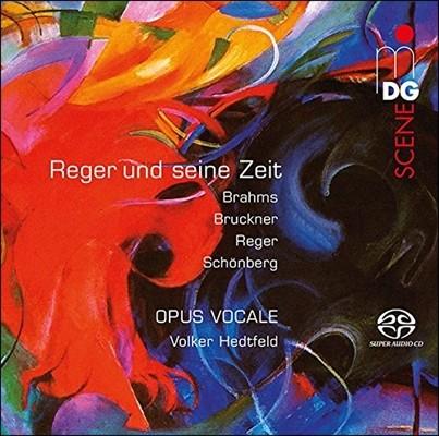 Opus Vocale 막스 레거와 동시대 작곡가 - 브루크너 / 브람스 / 쇤베르크: 18곡의 무반주 합창곡 (Max Reger und seine Zeit - Brahms / Bruckner / Reger / Schonberg) 오푸스 보칼레