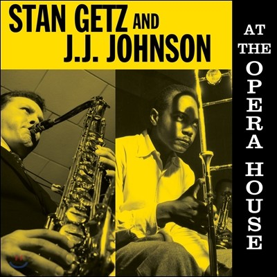 Stan Getz & J.J. Johnson (스탄 게츠, 제이제이 존슨) - At The Opera House [LP]