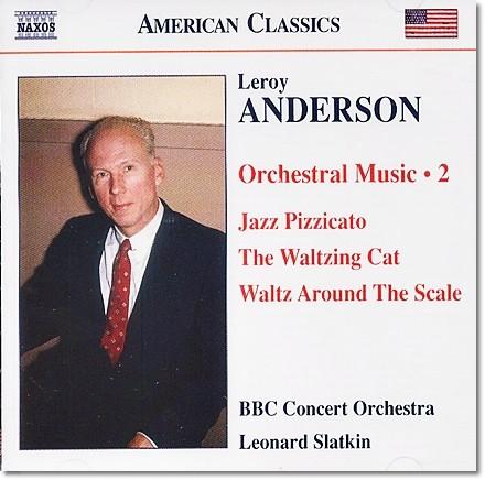 Leonard Slatkin 르로이 앤더슨: 캐롤 모음곡, 춤추는 고양이, 재즈 피치카토 (Leroy Anderson: Orchestral Works Volume 2)