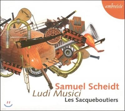 Les Sacqueboutiers 자무엘 샤이트: 루디 무지키 (Samuel Scheidt: Ludi Musici)