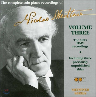 니콜라스 매트너 독주 피아노 레코딩 3권 (The complete piano recordings of Nicolas Medtner Vol. 3)