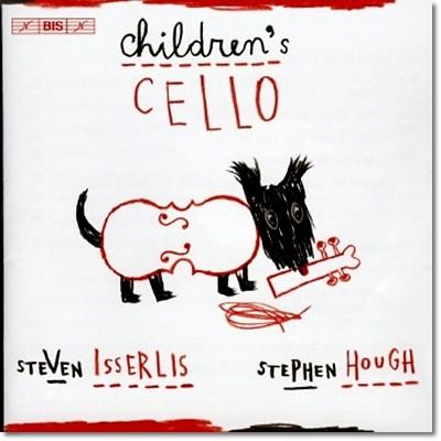 Steven Isserlis / Stephen Hough 아이들의 첼로 - 보케리니, 멘델스존, 포레 (Children's Cello)