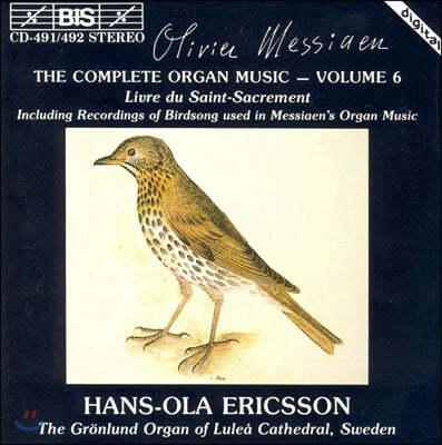Hans-Ola Ericsson 메시앙: 오르간 음악 6권 (Messiaen: The Complete Organ Music, Vol. 6)