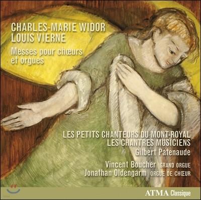 Petits Chanteurs du Mont-Royal 샤를-마리 비도르 / 루이 비에른: 합창과 오르간을 위한 미사 (Charles-Marie Widor / Louis Vierne: Messes pour Choeurs et Orgues)