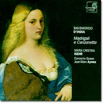 Maria Cristina Kiehr 딘디아: 마드리갈과 칸초네 (Sigismondo d' India:  Madrigali e Canzonette)