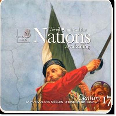 국민주의 - 후기 낭만 시대 각 국가별 대표작 모음집  (L`eveil Musical Des Nations Vol. 17)