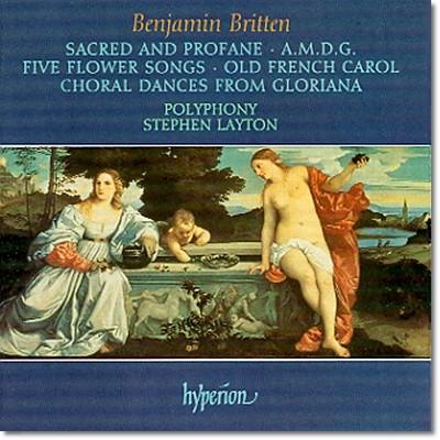 Polyphony 브리튼: 무반주 성악곡집 (Britten: Sacred And Profane)