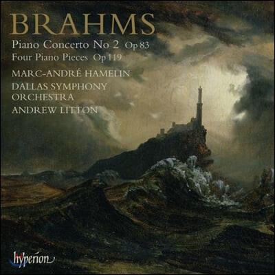 Marc-andre Hamelin 브람스: 피아노 협주곡 2번, 4개의 소품 OP.119