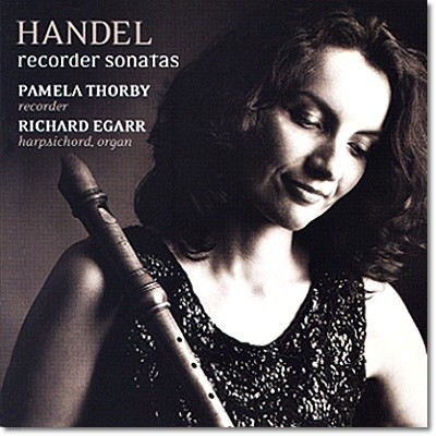 Pamela Thorby 헨델: 리코더 소나타 (Handel: Recorder Sonatas)