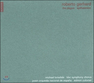 Edmon Colomer 로베르토 게하르트: 페스트, 혼례축가 (Robert Gerhard: The Plague, Epithalamion)
