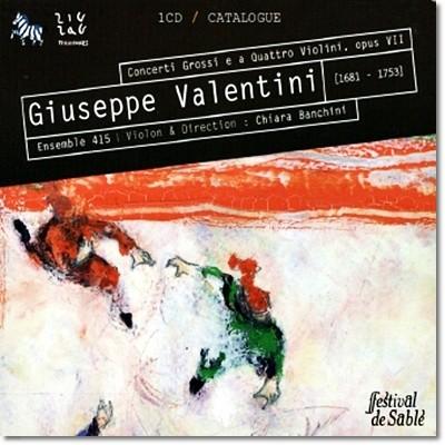 발렌티니 : 합주 협주곡 과 바이올린 사중주 7