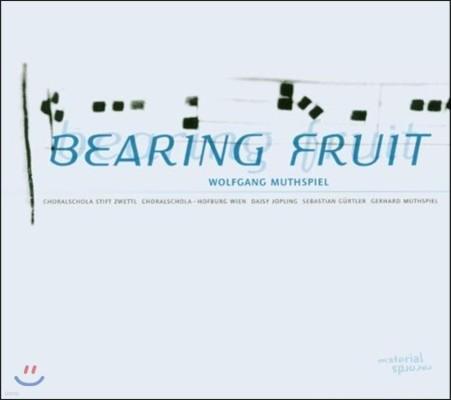 Wolfgang Muthspiel (볼프강 무스필) - Bearing Fruit