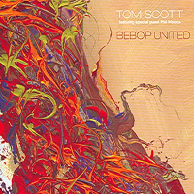 Tom Scott - Bebop United