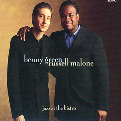Benny Green & Russell Malone - Jazz At The Bistro