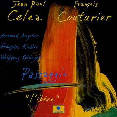 Jean Paul Celea /  Francois - Passaggio