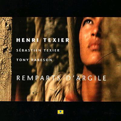 Henri Texier - Remparts D'argile