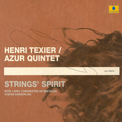 Henri Texier Azur Quartet - Strings' Sprit