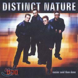 Distinct Nature - Easier Said Than Done