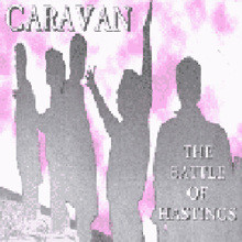 Caravan - battle of hastings