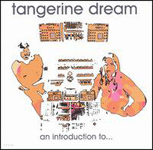 Tangerine dream - an introduction to