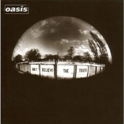 Oasis - Don't Believe The Truth (Digipack)