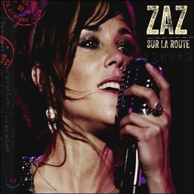 Zaz (자즈) - Sur La Route