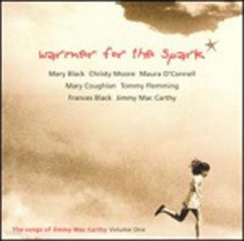 Warmer f the spark : the songs of jimmy maccarty