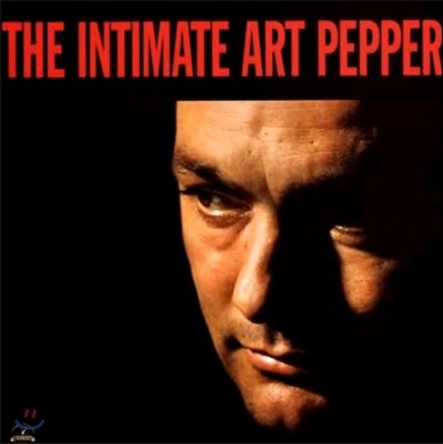 Art Pepper (아트 페퍼) - The Intimate Art Pepper