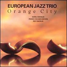 European Jazz Trio - Orange city