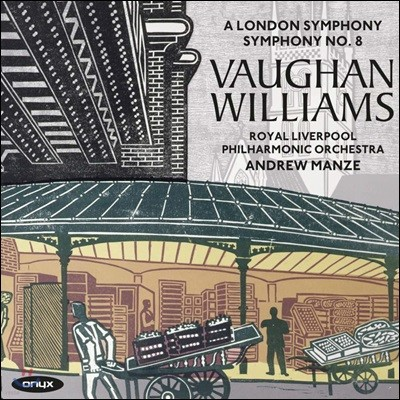 Andrew Manze 본 윌리암스: 교향곡 1집 - 2번, 8번 (Vaughan Williams: Symphonies Vol. 1)