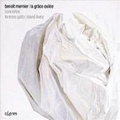 브노와 메르니에: 바이올린 협주곡 & 피아노 협주곡 (La Grace Exilee - Benoit Mernier: Violin Concerto & Piano Concerto) - Lorenzo Gatto
