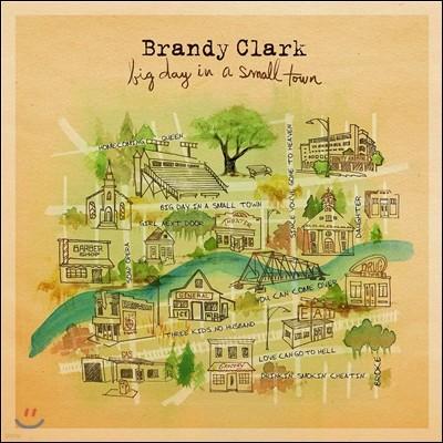 Brandy Clark (브랜디 클라크) - Big Day in a Small Town