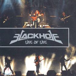 블랙홀 (Black Hole) - Live of Live