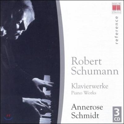 Annerose Schmidt 슈만: 피아노 작품집 - 환상곡, 다비드 동맹 무곡, 위모레스크 (Schumann : Piano Works) 안네로제 슈미트