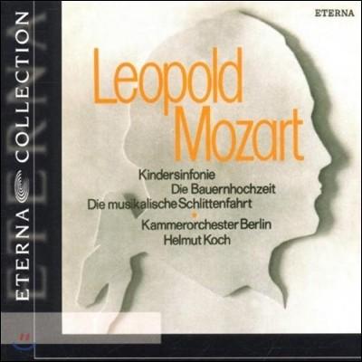 Helmut Koch 레오폴드 모차르트: 장난감 교향곡 (Leopold Mozart: Toy Symphony)