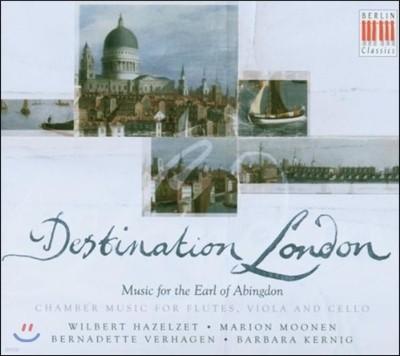 Wilbert Hazelzet 애빙든 백작을 위한 음악 - 두 대의 플루트, 비올라와 첼로를 위한 실내음악 (Destination London - Music For The Earl Of Abingdon)